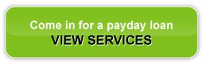Come in for a payday loan